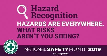 safety month 2019: hazard recognition – christopher